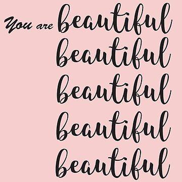 You are beautiful  by MUZA9