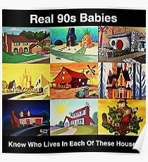 Real 90s babies Poster