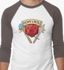 How I Roll d20 Dungeons and Dragons Dice RPG  T-Shirt
