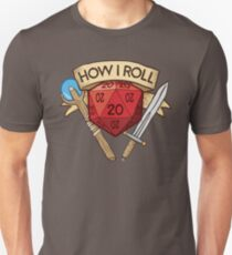 How I Roll d20 Dungeons and Dragons Dice RPG  Unisex T-Shirt