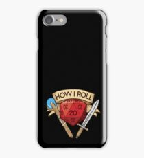 How I Roll d20 Dungeons and Dragons Dice RPG  iPhone Case/Skin