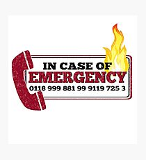 It Crowd Inspired - New Emergency Number - 0118 999 881 99 9119 725 3 - Moss and the Fire Photographic Print