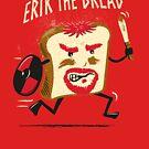 Erik the Bread by Ikado Art