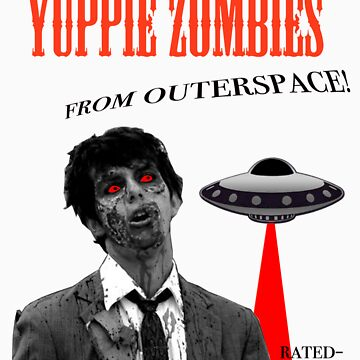 yuppie zombies from outerspace by boodizz06