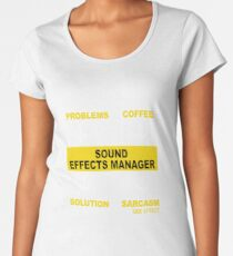 SOUND EFFECTS MANAGER Women's Premium T-Shirt