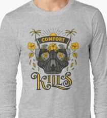 Comfort Kills Long Sleeve T-Shirt