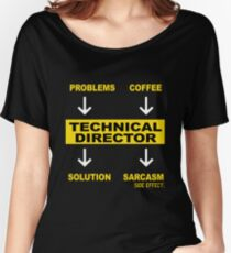 TECHNICAL DIRECTOR Women's Relaxed Fit T-Shirt