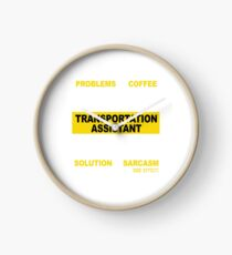 TRANSPORTATION ASSISTANT Clock
