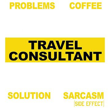TRAVEL CONSULTANT by morrowfrazier