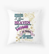 Missing Mother, Forever in my Heart Throw Pillow