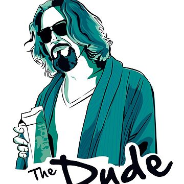 The Dude, The big Lebowski by fer3407xzhtvz8