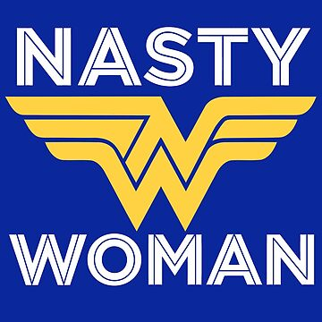 Nasty And Tasty Woman by willpete