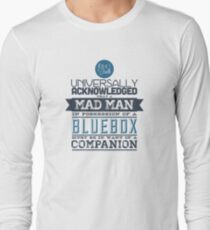 A Mad Man in Possession of a Blue Box Long Sleeve T-Shirt