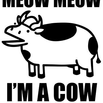 Meow meow, I'm a cow - ASDF Movie from TomSka by nestoroa