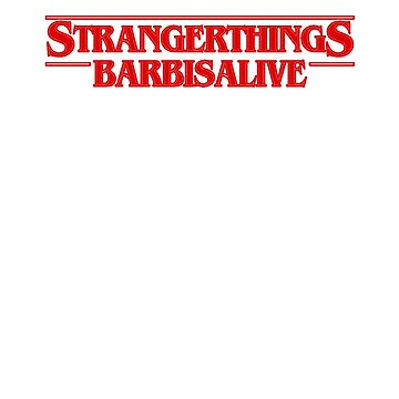 Stranger Things Barb Alive Filled by Prophecyrob