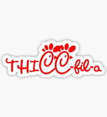 thicc-fil-a Sticker