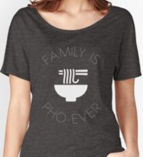Family Is Pho-Ever Women's Relaxed Fit T-Shirt