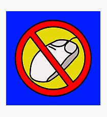 NO COMPUTER MOUSE TRAFFIC SIGN  Photographic Print