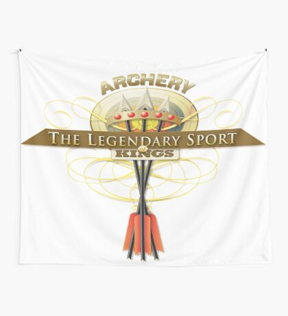 Archery the sport of Kings Wall Tapestry