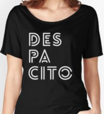 Despacito Summer Music Fashion Style Women's Relaxed Fit T-Shirt