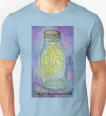Baby you're like lightning in a bottle Unisex T-Shirt