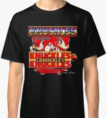 Knuckles the Echidna in Kuckles & Knuckles & Knuckles Classic T-Shirt