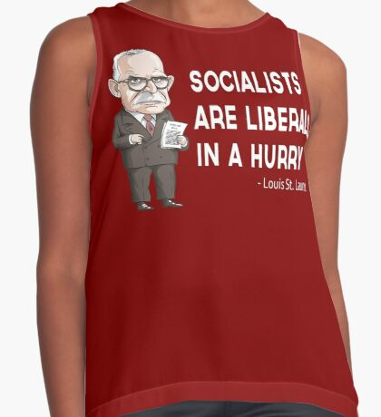 """Louis St. Laurent """"Socialists are Liberals in a hurry"""" Contrast Tank"""