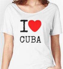 I lOVE CUBA Women's Relaxed Fit T-Shirt