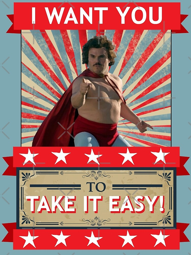Nacho Libre - I Want You To Take It Easy by red-leaf