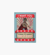 Nacho Libre - I Want You To Take It Easy Art Board