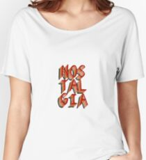 NOSTALGIA Women's Relaxed Fit T-Shirt