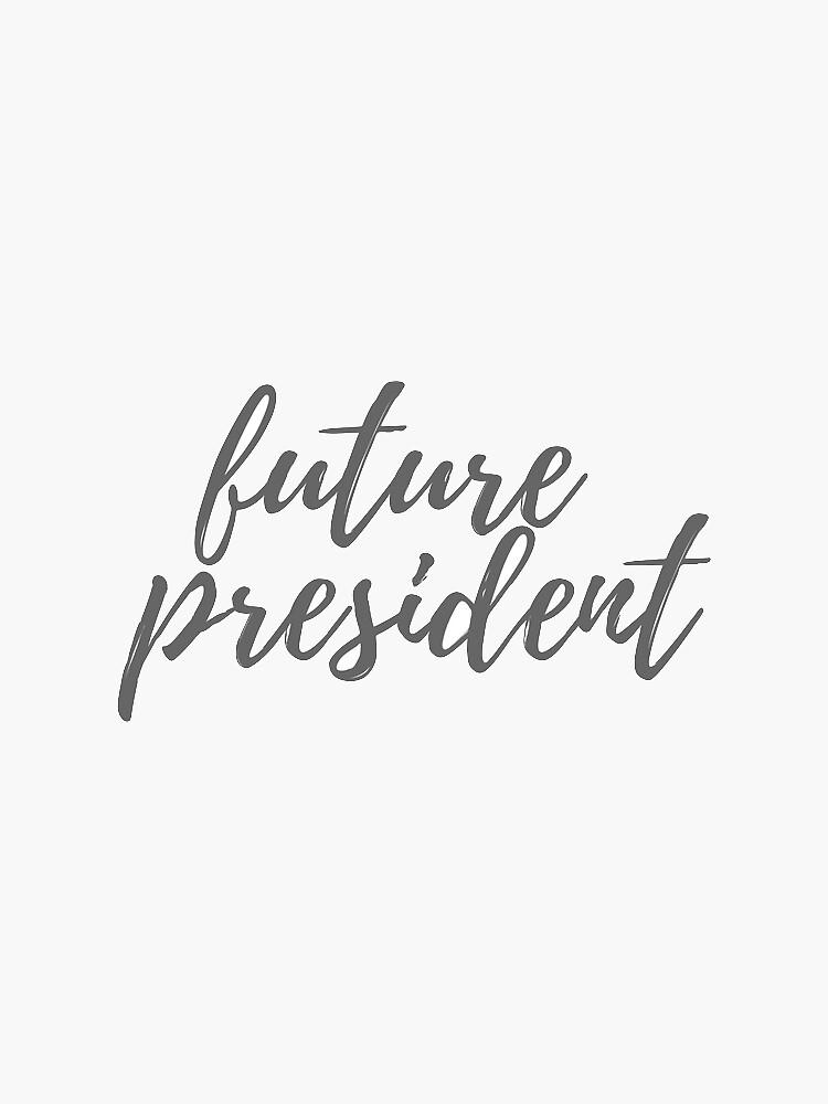 Zukünftiger Präsident von EmmaThatcher