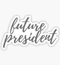 Future President Sticker