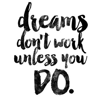 DREAMS - Motivation and Inspiration! by h3nation