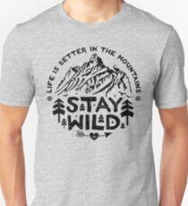 Stay Wild black Unisex T-Shirt