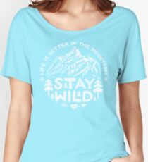 Stay Wild white Women's Relaxed Fit T-Shirt