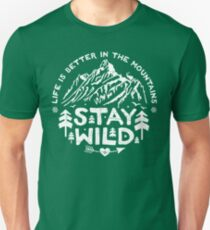 Stay Wild white Unisex T-Shirt