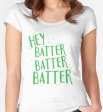 HEY BATTER BATTER BATTER! Women's Fitted Scoop T-Shirt