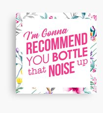 Bottle That Noise - Flowers Canvas Print