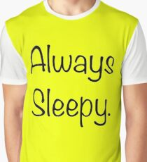 ALWAYS SLEEPY Graphic T-Shirt