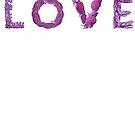 Love by Rhea Ewing