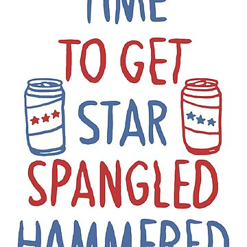 Time To Get Star Spangled Hammered by Meli145