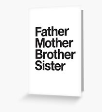 Father Mother Brother Sister Greeting Card