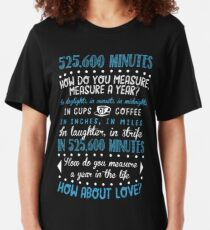 How Do You Measure A Year In Life? Slim Fit T-Shirt
