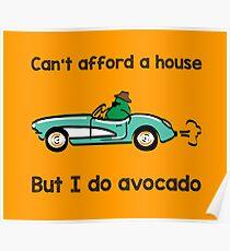 I do avocado Poster