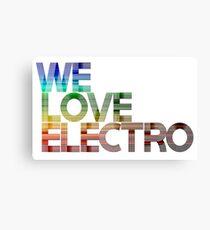 We love Electro Canvas Print