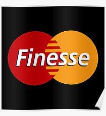 Finesse MasterCard | Black Shirt Poster