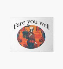 Fare you well Art Board