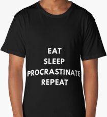 Procrastinate Long T-Shirt