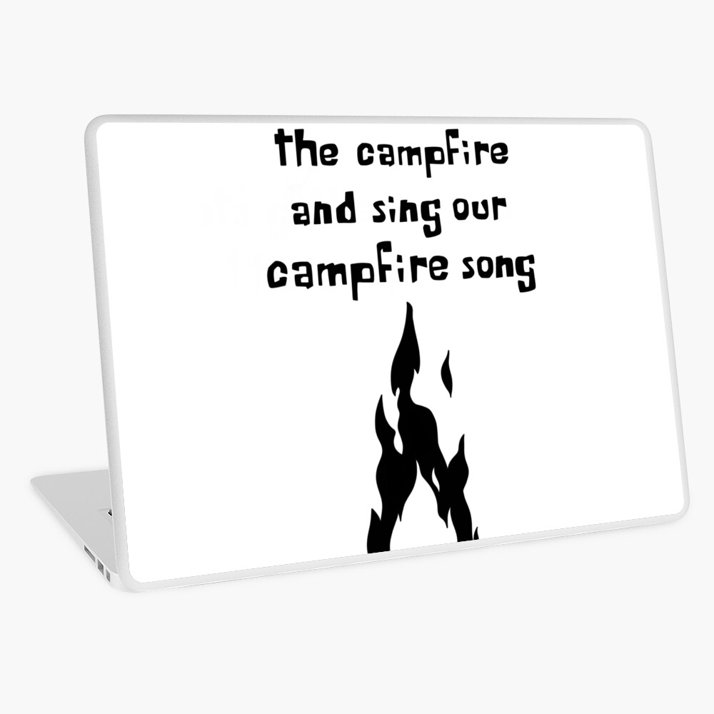 Campfire Song Song (black font) | Laptop Skin